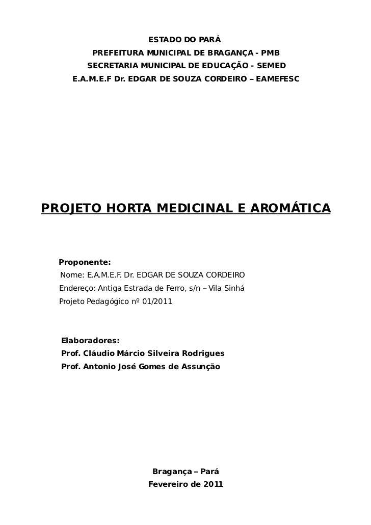 ESTADO DO PARÁ           PREFEITURA MUNICIPAL DE BRAGANÇA - PMB         SECRETARIA MUNICIPAL DE EDUCAÇÃO - SEMED     E.A.M...