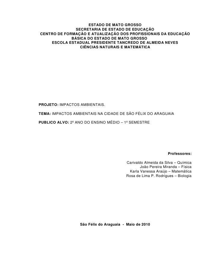 ESTADO DE MATO GROSSO                SECRETARIA DE ESTADO DE EDUCAÇÃO CENTRO DE FORMAÇÃO E ATUALIZAÇÃO DOS PROFISSIONAIS D...