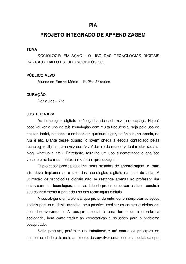 PIA PROJETO INTEGRADO DE APRENDIZAGEM TEMA SOCIOLOGIA EM AÇÃO - O USO DAS TECNOLOGIAS DIGITAIS PARA AUXILIAR O ESTUDO SOCI...
