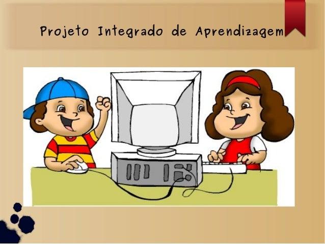 Projeto Integrado de Aprendizagem