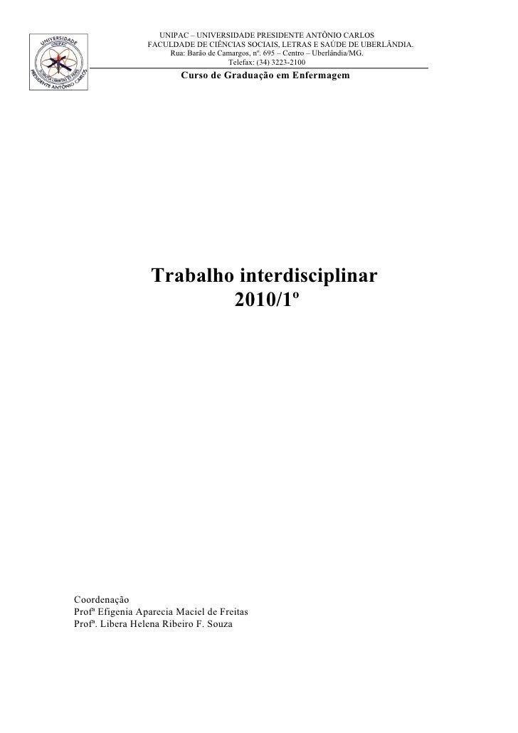 UNIPAC – UNIVERSIDADE PRESIDENTE ANTÔNIO CARLOS                  FACULDADE DE CIÊNCIAS SOCIAIS, LETRAS E SAÚDE DE UBERLÂND...