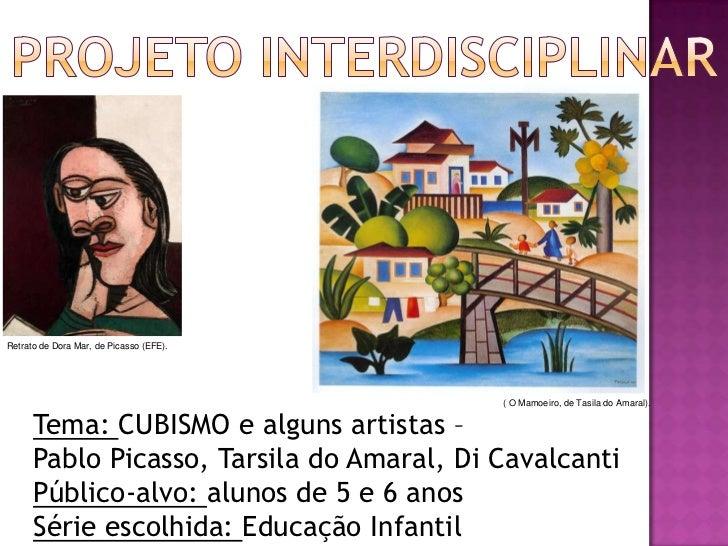 Retrato de Dora Mar, de Picasso (EFE).                                           ( O Mamoeiro, de Tasila do Amaral).      ...