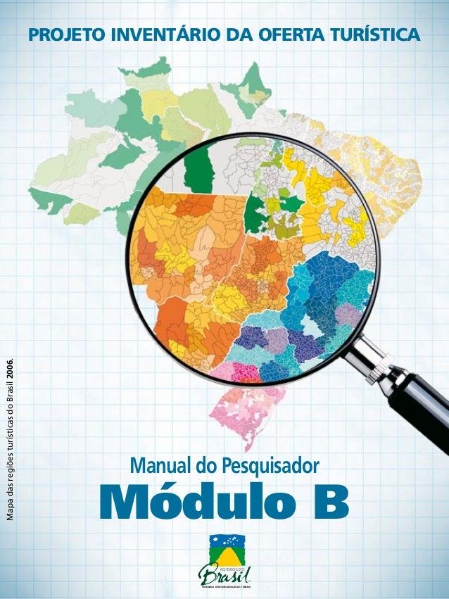 projeto inventário da oferta turísticaMapa das regiões turísticas do Brasil 2006.                                         ...