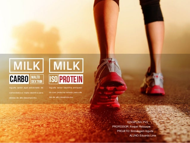 MILK PROTEINISO Iogurte sabor baunilha enriqueci do com proteína isolada para atle tas de alto desempenho MILK CARBO Malto...