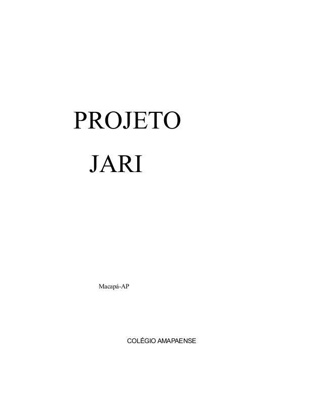 PROJETO JARI Macapá-AP COLÉGIO AMAPAENSE