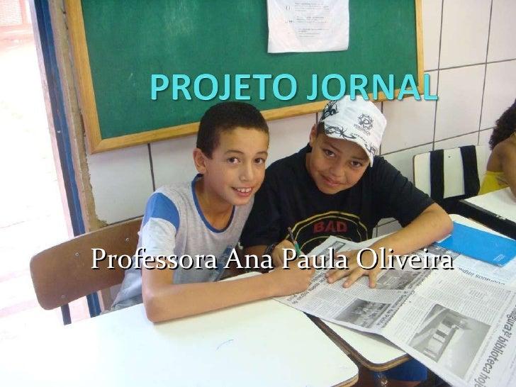 Professora Ana Paula Oliveira
