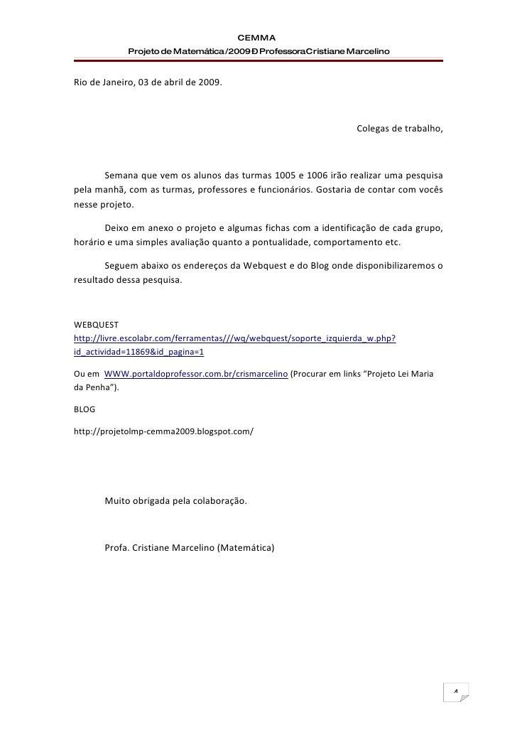 CEMMA              Projeto de Matemática /2009 – ProfessoraCristiane Marcelino   Rio de Janeiro, 03 de abril de 2009.     ...