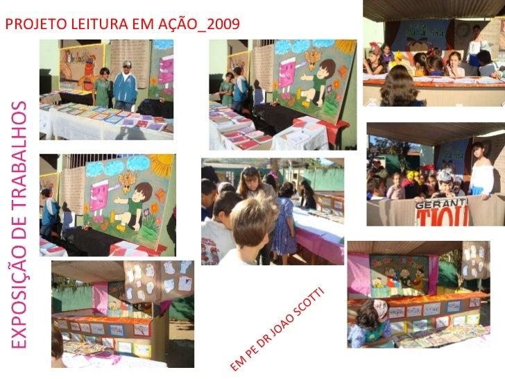 PROJETO LEITURA EM AÇÃO_2009 EM PE DR JOAO SCOTTI