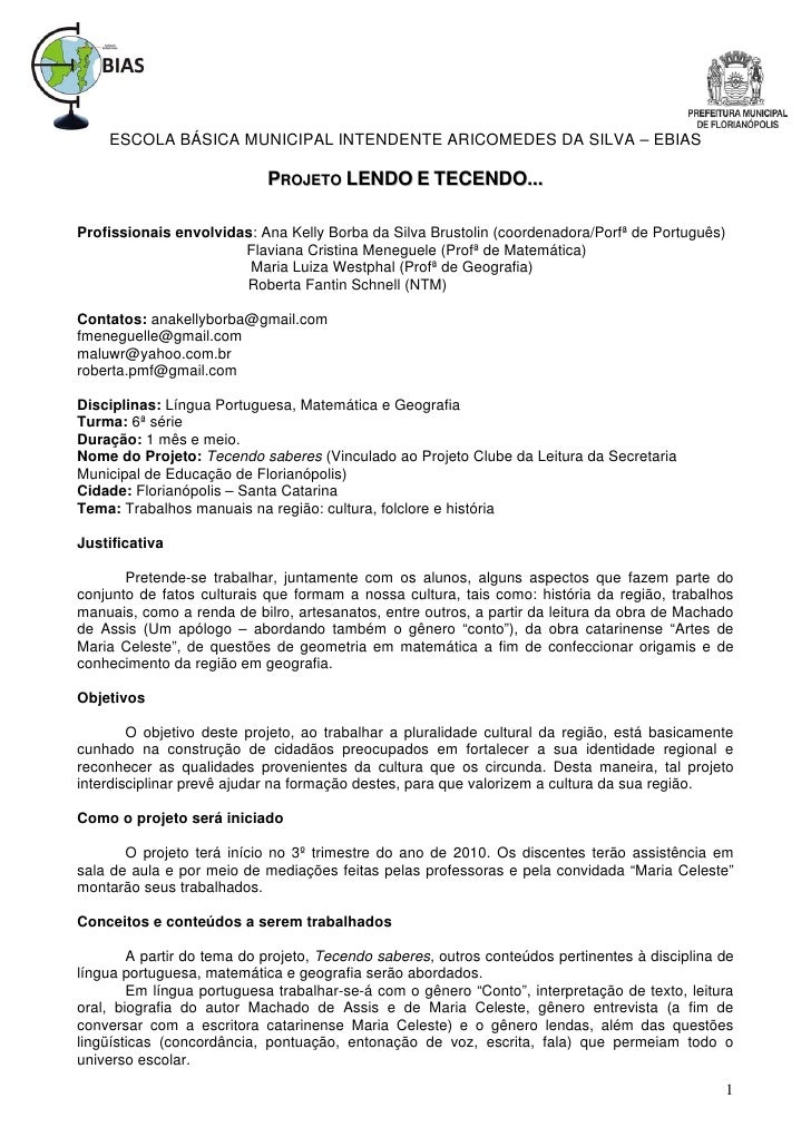 ESCOLA BÁSICA MUNICIPAL INTENDENTE ARICOMEDES DA SILVA – EBIAS                            PROJETO LENDO E TECENDO...Profis...