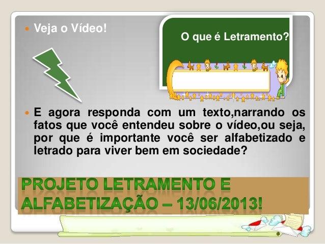  Veja o Vídeo!  E agora responda com um texto,narrando os fatos que você entendeu sobre o vídeo,ou seja, por que é impor...