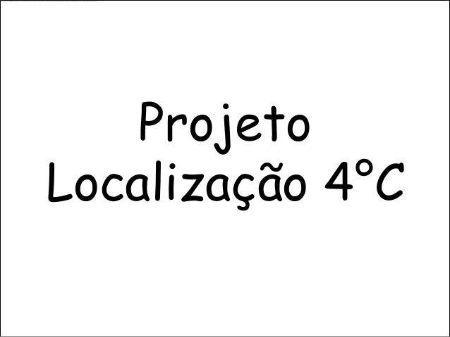 ProjetoLocalização 4°C