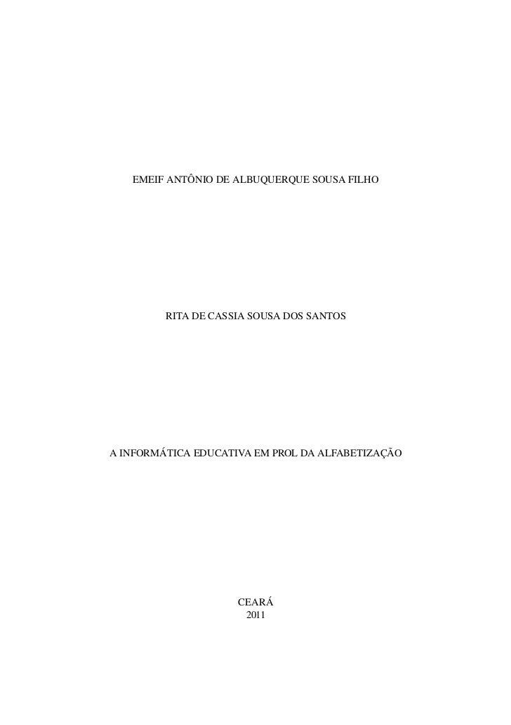 EMEIFANTÔNIODEALBUQUERQUESOUSAFILHO         RITADECASSIASOUSADOSSANTOSAINFORMÁTICAEDUCATIVAEMPROLDAALFABET...