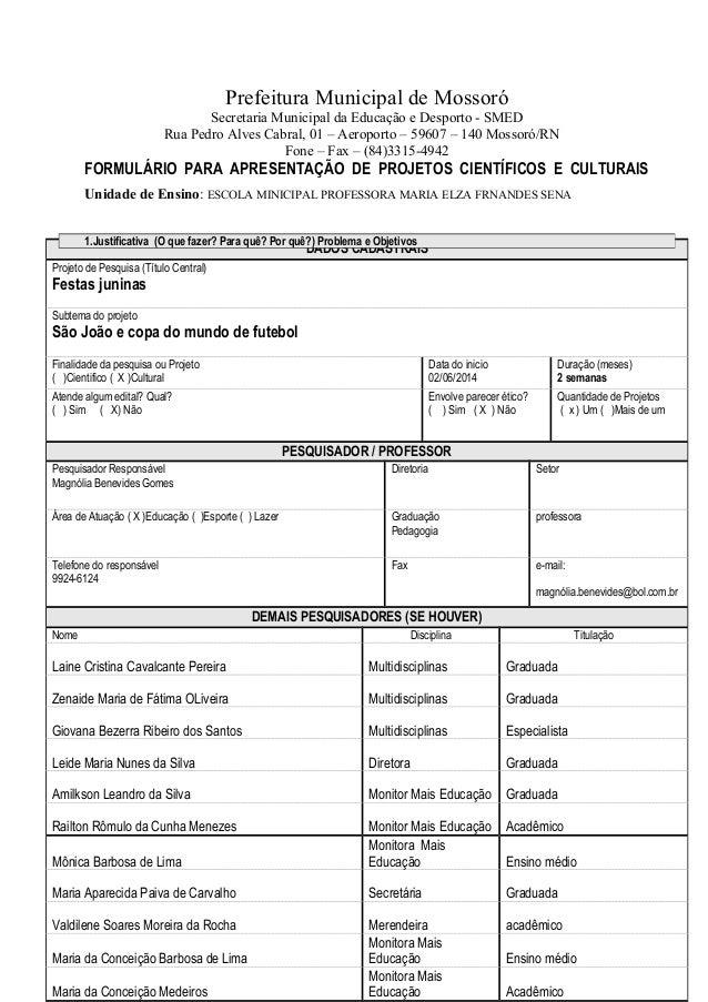 Prefeitura Municipal de Mossoró  Secretaria Municipal da Educação e Desporto - SMED  Rua Pedro Alves Cabral, 01 – Aeroport...