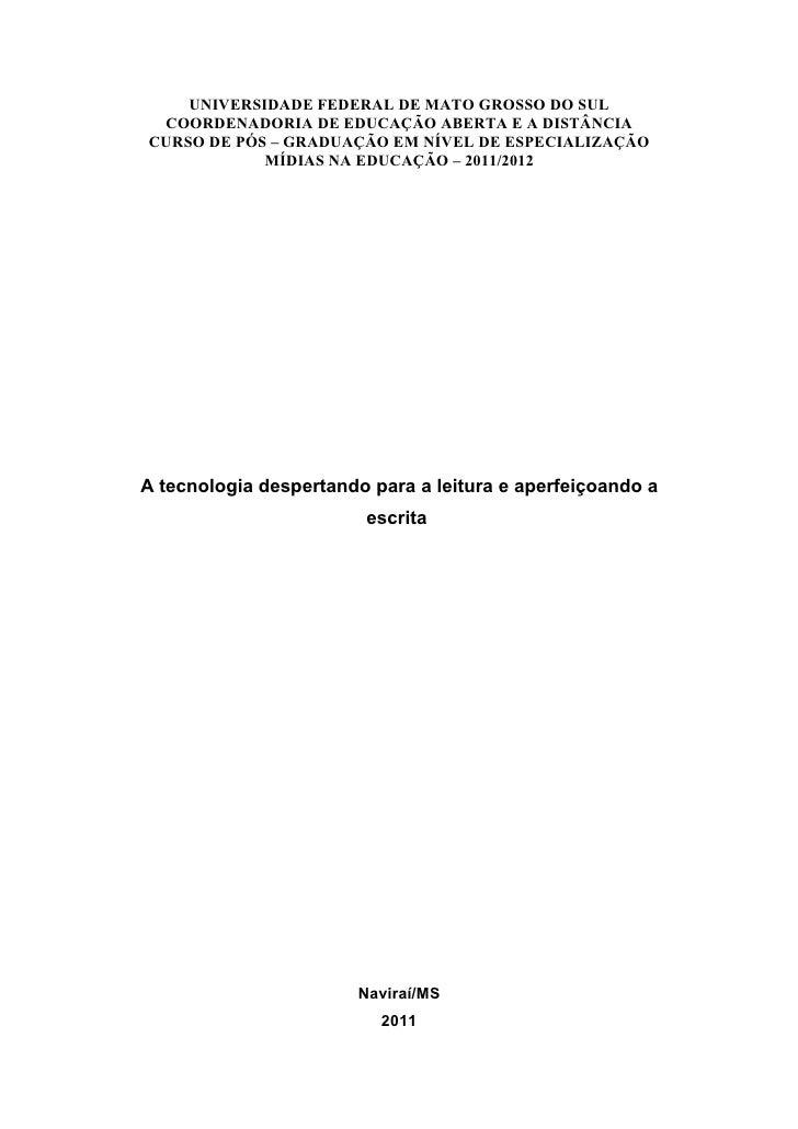 UNIVERSIDADE FEDERAL DE MATO GROSSO DO SUL COORDENADORIA DE EDUCAÇÃO ABERTA E A DISTÂNCIACURSO DE PÓS – GRADUAÇÃO EM NÍVEL...