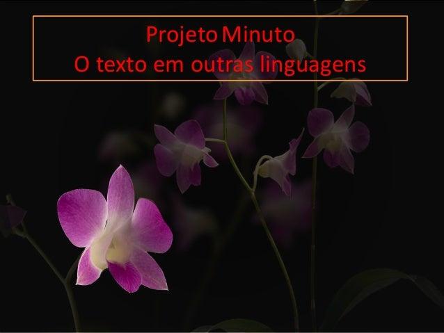 ProjetoMinuto O texto em outras linguagens