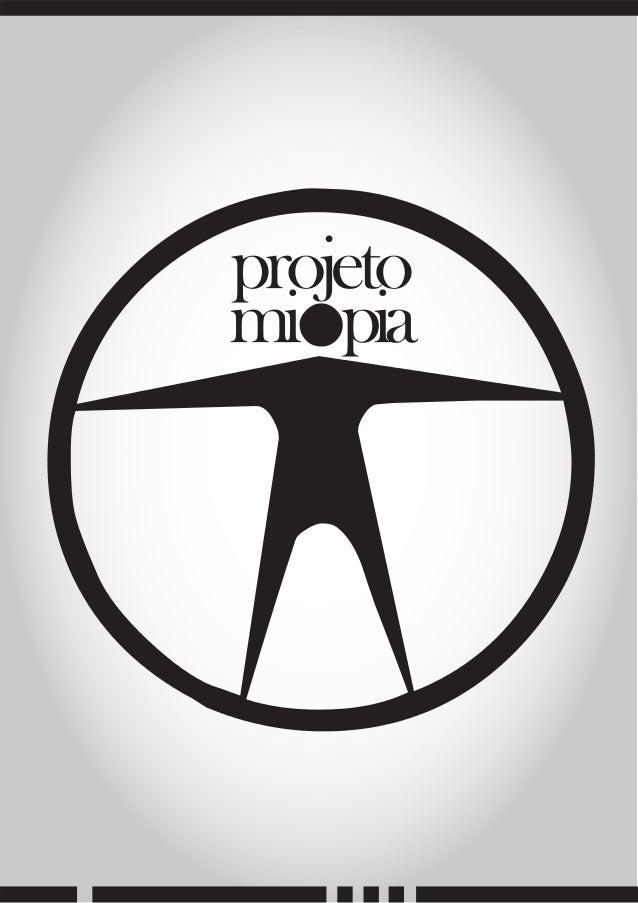 Projeto Miopia - Apresentação para produtora / parcerias