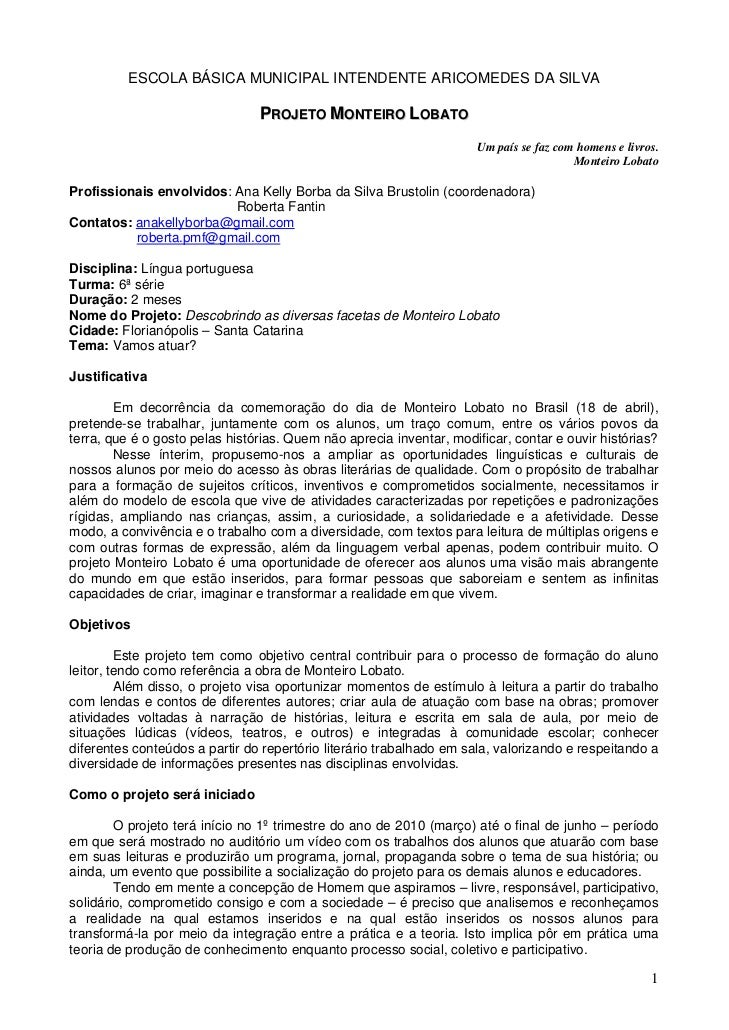 ESCOLA BÁSICA MUNICIPAL INTENDENTE ARICOMEDES DA SILVA                                PROJETO MONTEIRO LOBATO             ...