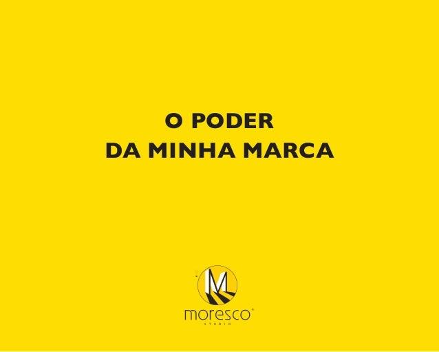 S T U D I O O PODER DA MINHA MARCA