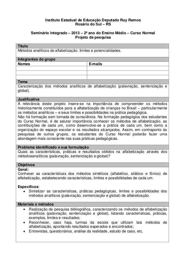 Instituto Estadual de Educação Deputado Ruy Ramos Rosário do Sul – RS Seminário Integrado – 2013 – 2º ano do Ensino Médio ...
