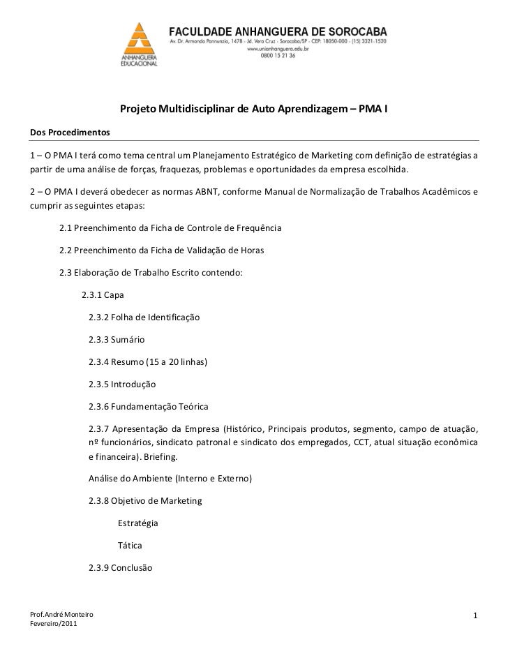 Projeto Multidisciplinar de Auto Aprendizagem – PMA IDos Procedimentos1 – O PMA I terá como tema central um Planejamento E...