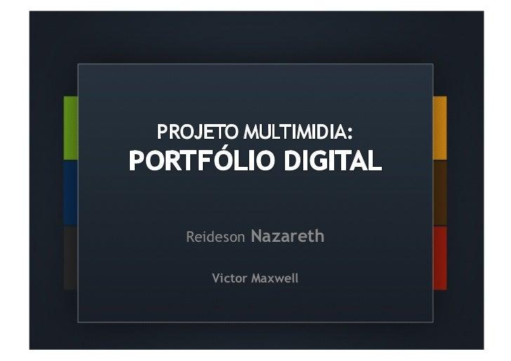 Reideson Nazareth   Victor Maxwell