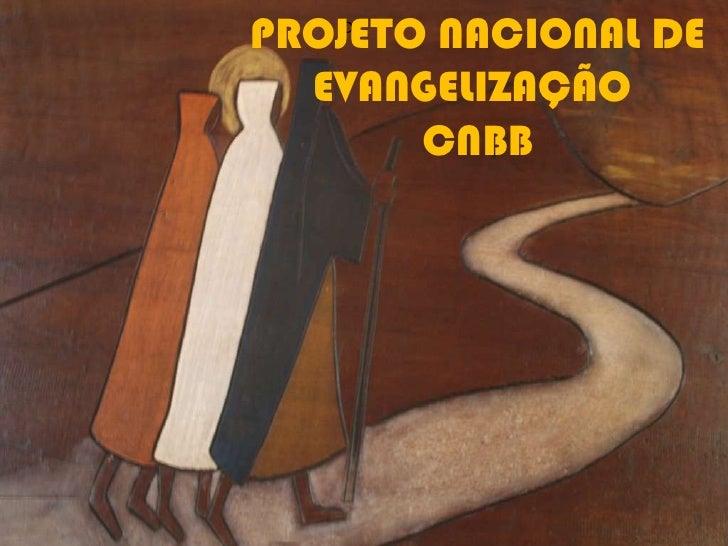 Projeto nacional de evangelização - O Brasil na Missão Continental