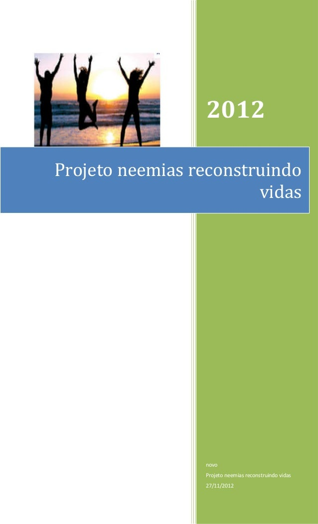 2012Projeto neemias reconstruindo                        vidas                 novo                 Projeto neemias recons...