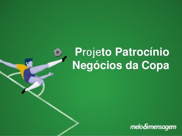 P to Patrocínio Negócios da Copa