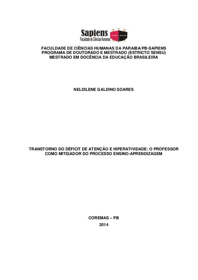 FACULDADE DE CIÊNCIAS HUMANAS DA PARAIBA/PB-SAPIENS PROGRAMA DE DOUTORADO E MESTRADO (ESTRICTO SENSU) MESTRADO EM DOCÊNCIA...
