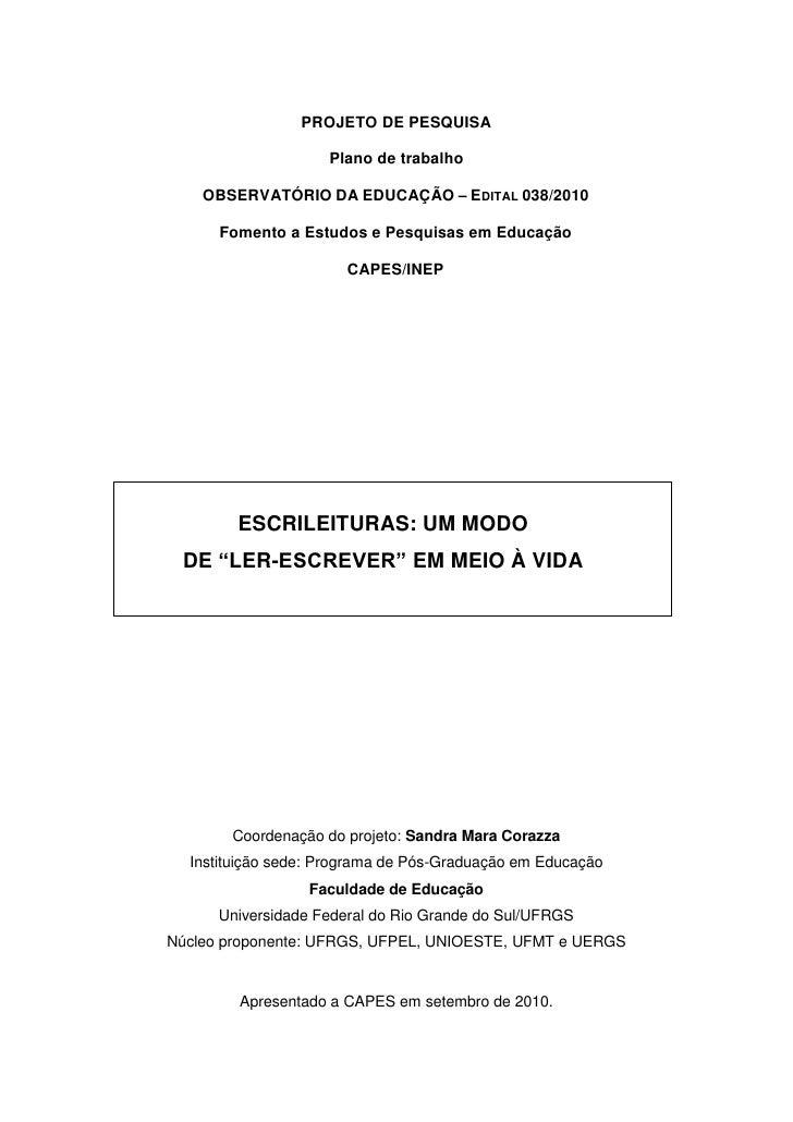 PROJETO DE PESQUISA                    Plano de trabalho    OBSERVATÓRIO DA EDUCAÇÃO – EDITAL 038/2010      Fomento a Estu...