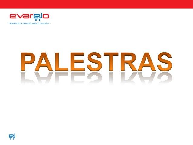 www.evarejo.com Você é INDISPENSÁVEL para seus clientes ? Publico alvo: Equipe de vendas, gerentes de lojas, proprietários...