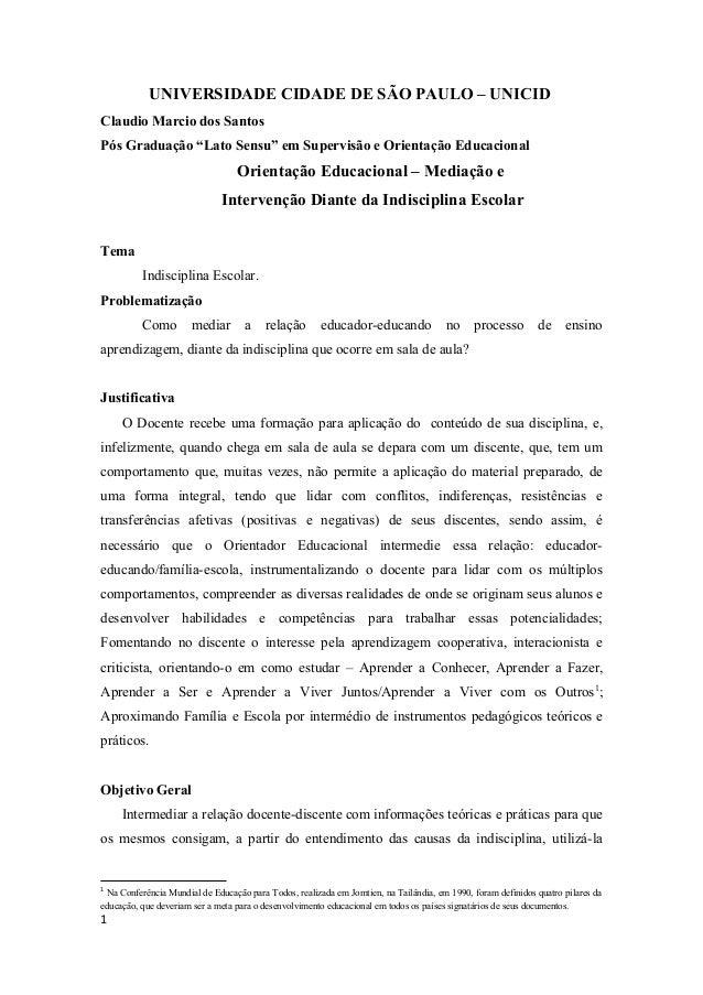 """UNIVERSIDADE CIDADE DE SÃO PAULO – UNICID Claudio Marcio dos Santos Pós Graduação """"Lato Sensu"""" em Supervisão e Orientação ..."""