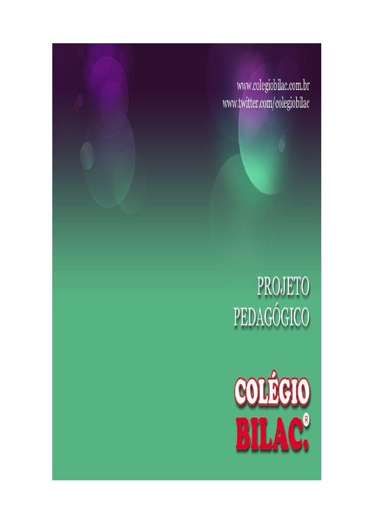 Projeto Pedagógico do Colégio Bilac