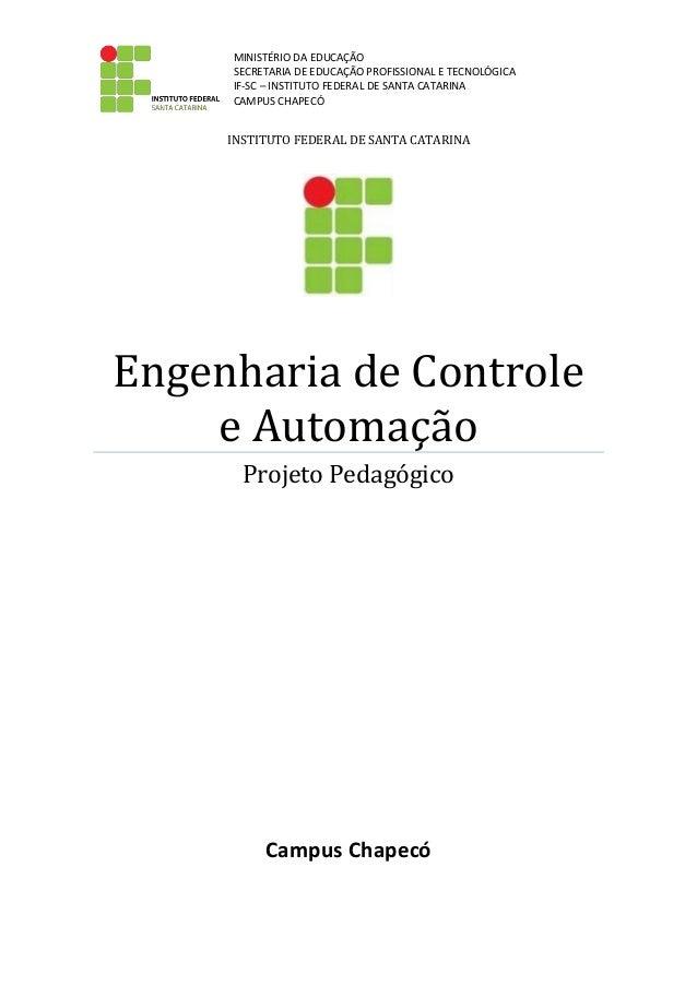 MINISTÉRIO DA EDUCAÇÃO SECRETARIA DE EDUCAÇÃO PROFISSIONAL E TECNOLÓGICA IF-SC – INSTITUTO FEDERAL DE SANTA CATARINA CAMPU...