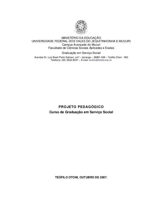 MINISTÉRIO DA EDUCAÇÃO UNIVERSIDADE FEDERAL DOS VALES DO JEQUITINHONHA E MUCURI Campus Avançado do Mucuri Faculdade de Ciê...