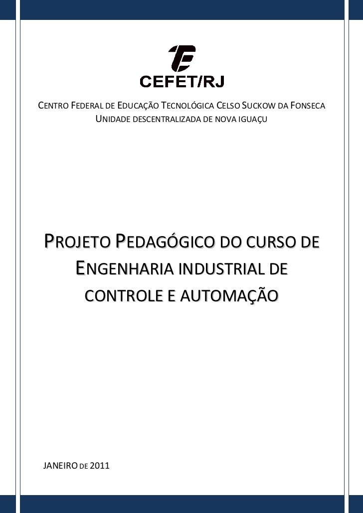 CENTRO FEDERAL DE EDUCAÇÃO TECNOLÓGICA CELSO SUCKOW DA FONSECA            UNIDADE DESCENTRALIZADA DE NOVA IGUAÇU PROJETO P...