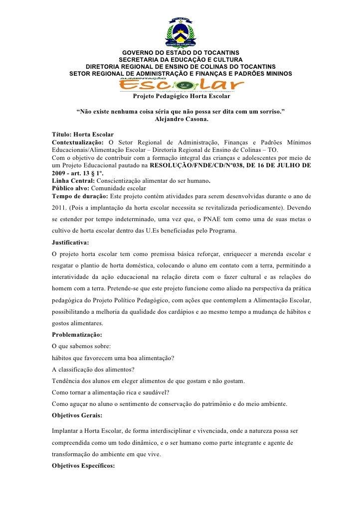 GOVERNO DO ESTADO DO TOCANTINS                   SECRETARIA DA EDUCAÇÃO E CULTURA          DIRETORIA REGIONAL DE ENSINO DE...