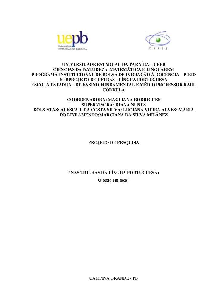 UNIVERSIDADE ESTADUAL DA PARAÍBA – UEPB        CIÊNCIAS DA NATUREZA, MATEMÁTICA E LINGUAGEMPROGRAMA INSTITUCIONAL DE BOLSA...