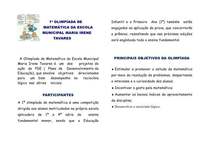 1ª OLIMPÍADA DE                      Infantil e o Primeiro      Ano (1º) também   estão                    MATEMÁTICA DA E...