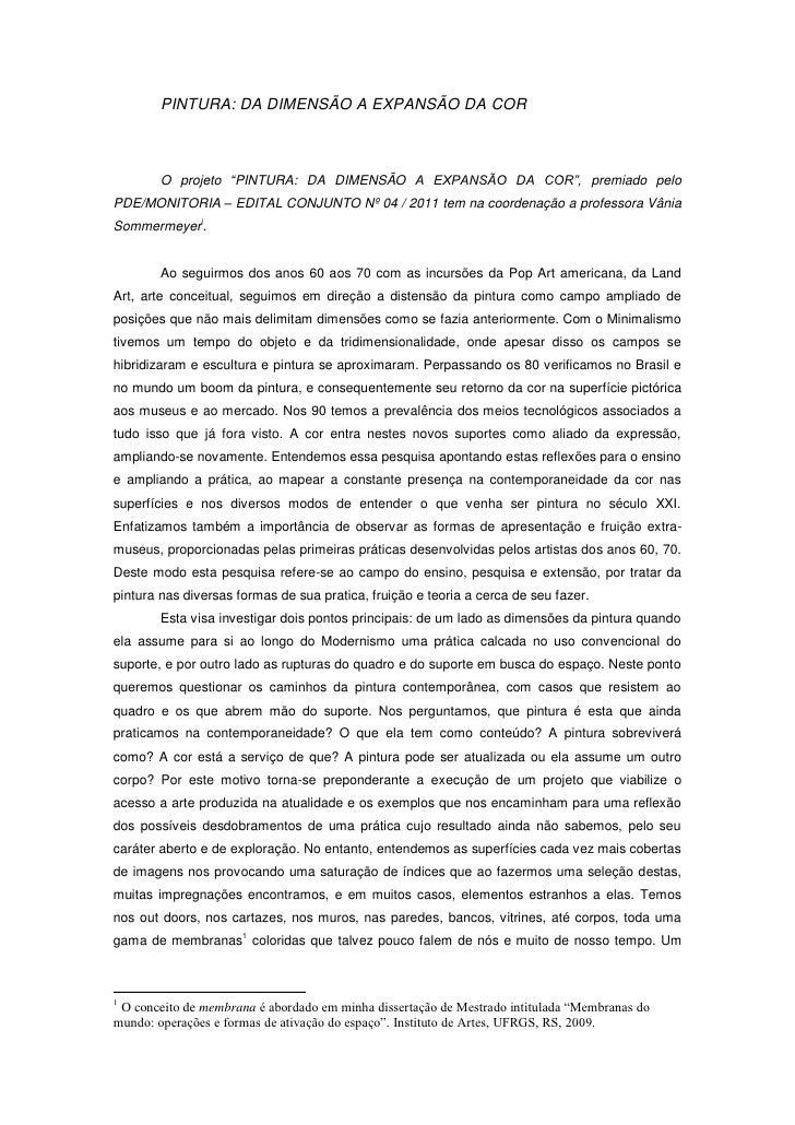 """PINTURA: DA DIMENSÃO A EXPANSÃO DA COR        O projeto """"PINTURA: DA DIMENSÃO A EXPANSÃO DA COR"""", premiado peloPDE/MONITOR..."""