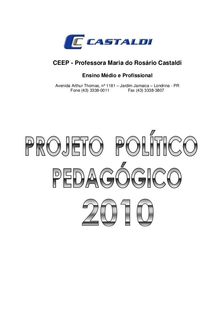 CEEP - Professora Maria do Rosário Castaldi             Ensino Médio e ProfissionalAvenida Arthur Thomas, nº 1181 – Jardim...