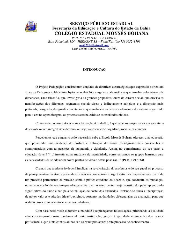 SERVIÇO PÚBLICO ESTADUAL                    Secretaria da Educação e Cultura do Estado da Bahia                      COLÉG...