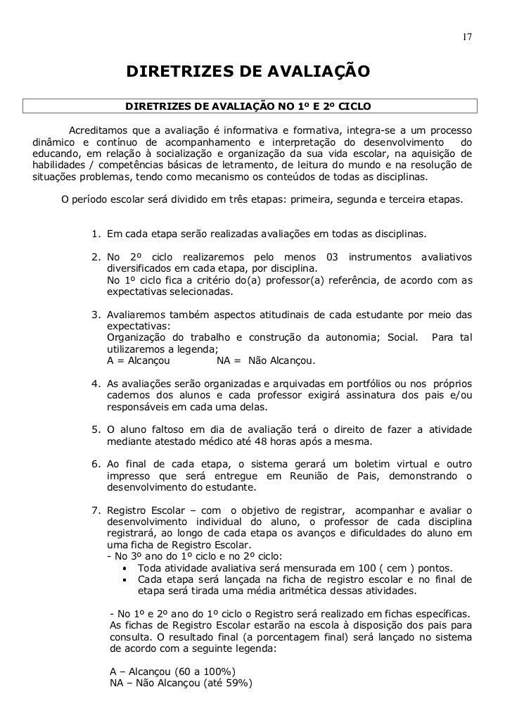 17                  DIRETRIZES DE AVALIAÇÃO                  DIRETRIZES DE AVALIAÇÃO NO 1º E 2º CICLO        Acreditamos q...