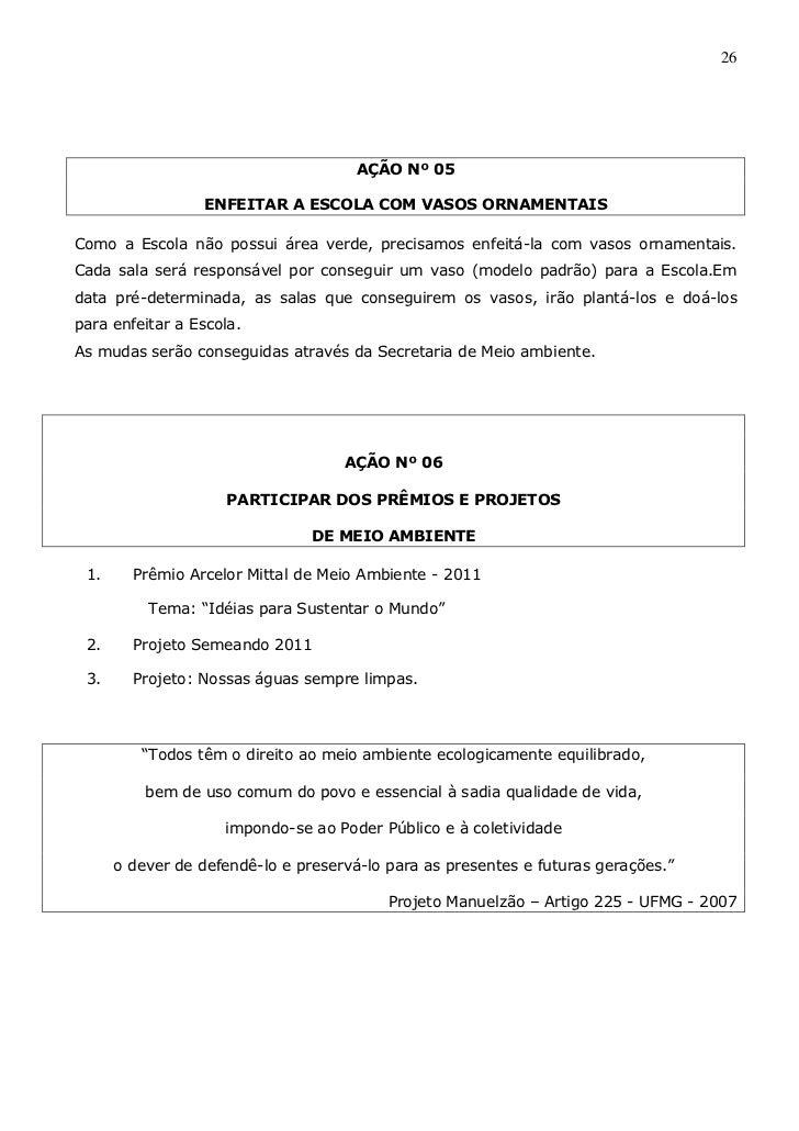 26                                      AÇÃO Nº 05                 ENFEITAR A ESCOLA COM VASOS ORNAMENTAISComo a Escola nã...