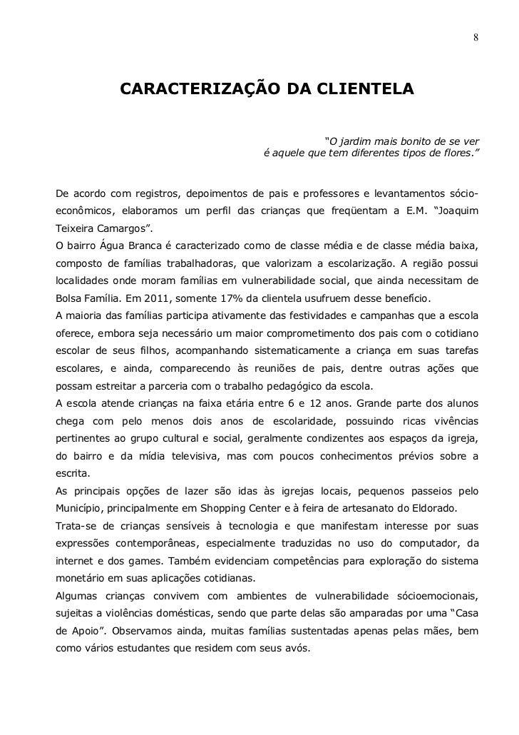 """8            CARACTERIZAÇÃO DA CLIENTELA                                                       """"O jardim mais bonito de se..."""