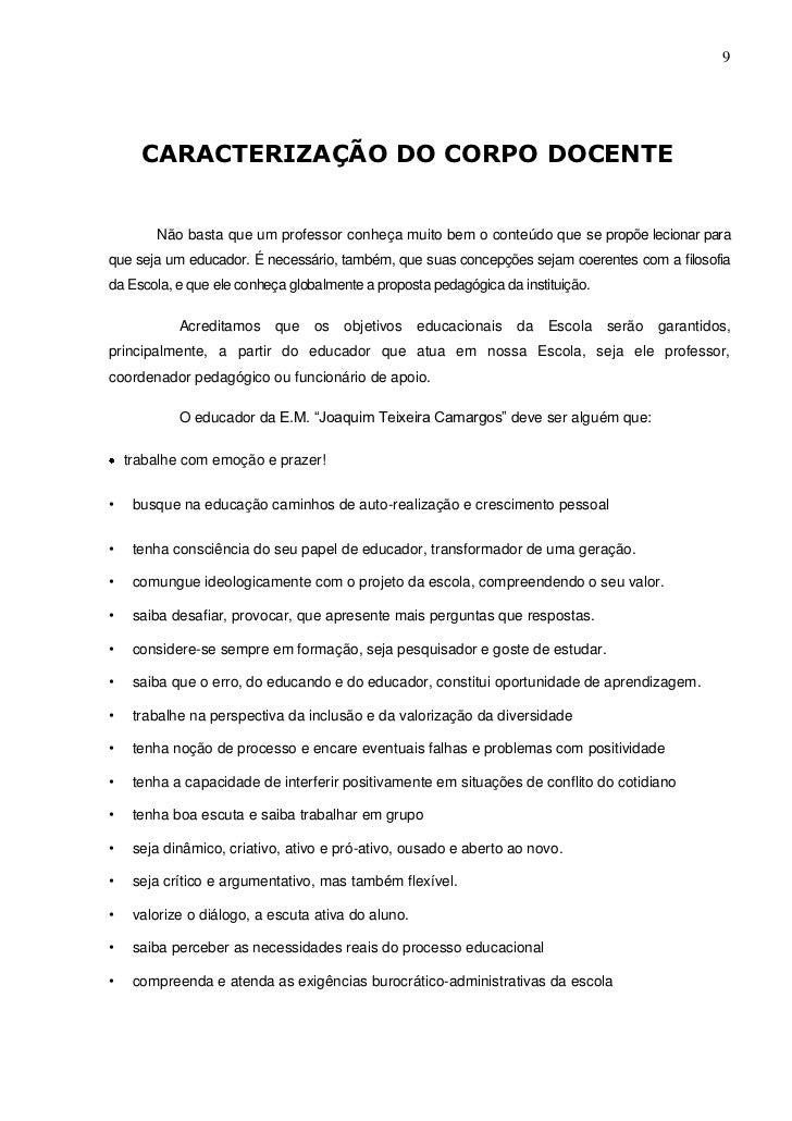 9      CARACTERIZAÇÃO DO CORPO DOCENTE        Não basta que um professor conheça muito bem o conteúdo que se propõe lecion...