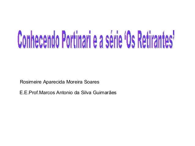 Rosimeire Aparecida Moreira Soares E.E.Prof.Marcos Antonio da Silva Guimarães