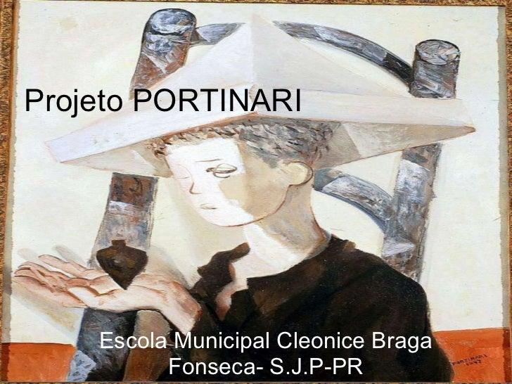 Projeto PORTINARI Escola Municipal Cleonice Braga Fonseca- S.J.P-PR