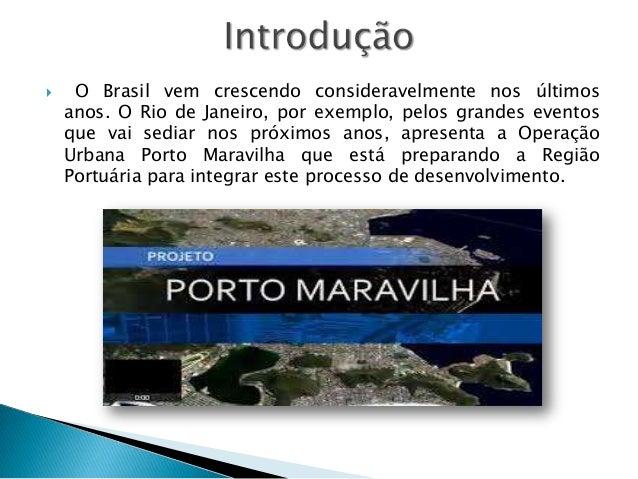 Projeto porto maravilha Slide 2