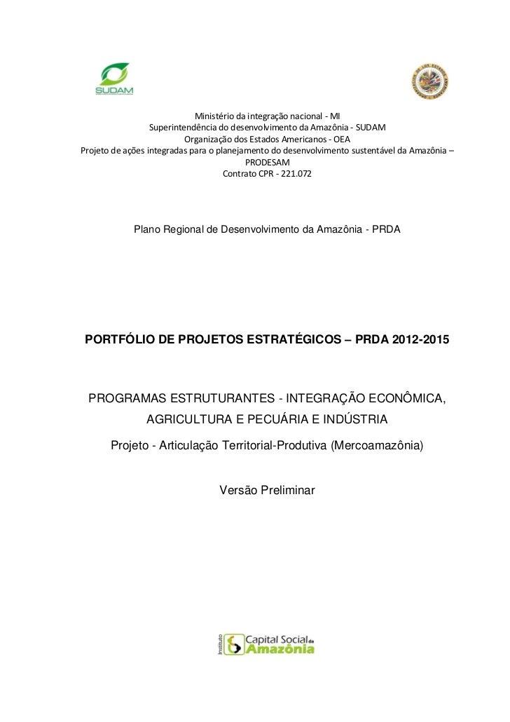 Ministério da integração nacional - MI                  Superintendência do desenvolvimento da Amazônia - SUDAM           ...